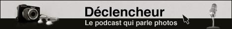 Declencheur, le podcast qui parle photos