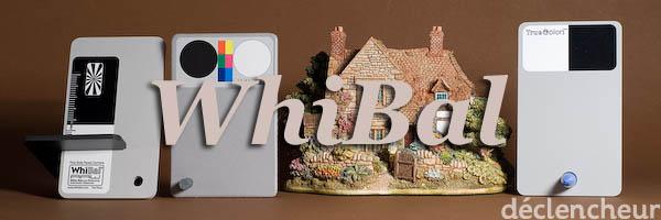 Comparaison TrueColors, WhiBal et Digi Grey : WhiBal comme référence