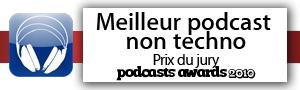 Meilleur podcast non-techno !